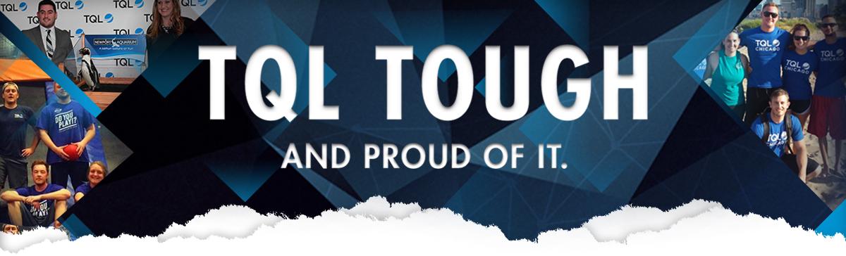 TQL Tough